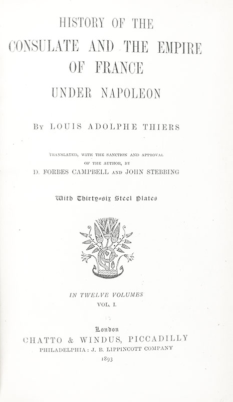 History of the Consulate and the Empire of France Under Napoleon.