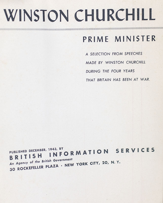 Winston Churchill Prime Minister: A Selection From Speeches Made by Winston Churchill During the Four Years that Britain has Been at War.