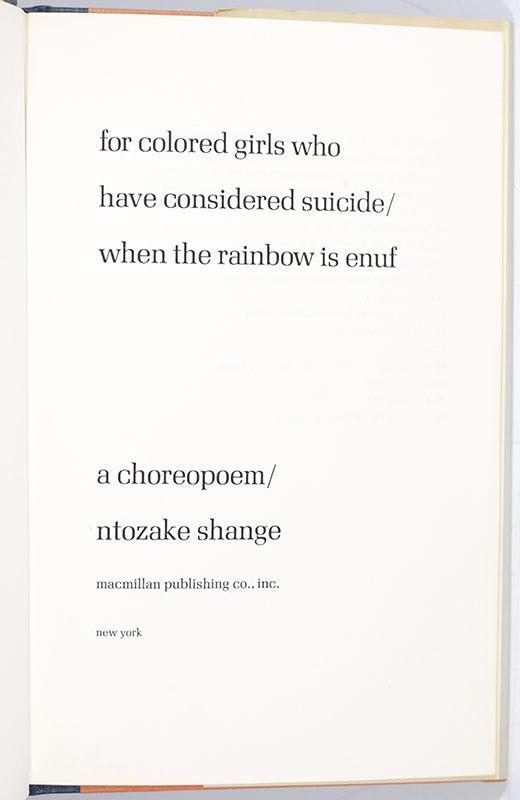 For Colored Girls Who Have Considered Suicide / When the Rainbow Is Enuf.