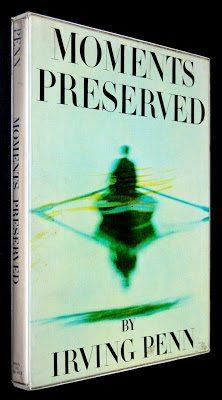Irving Penn Moments Preserved