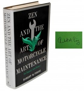 Zen and the Art of Motorcycle Maintenance First Edition