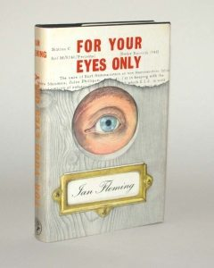 For Your Eyes Only James Bond First Edition