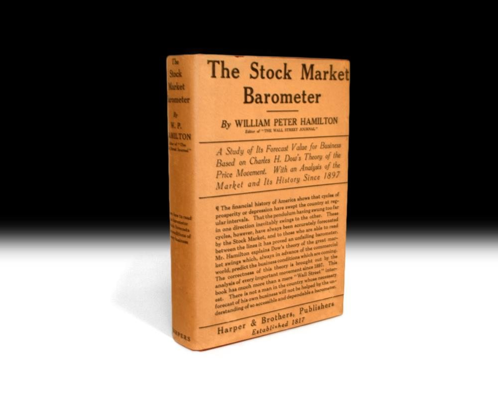 First Edition copy of The Stock Market Barometer by William Peter Hamilton