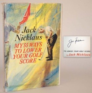 Jack Nicklaus, 55 Ways to Lower Your Golf Score, Rare, First Edition