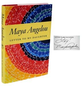First Edition of Letter to My Daughter, Signed by Maya Angelou, Rare Book