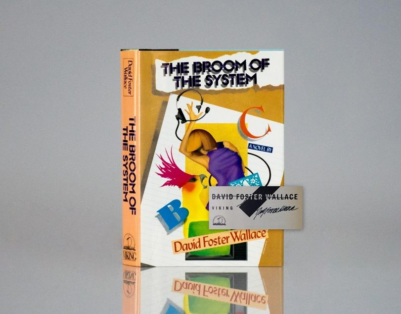 The Broom of the System by David Foster Wallace Rare First Edition Signed