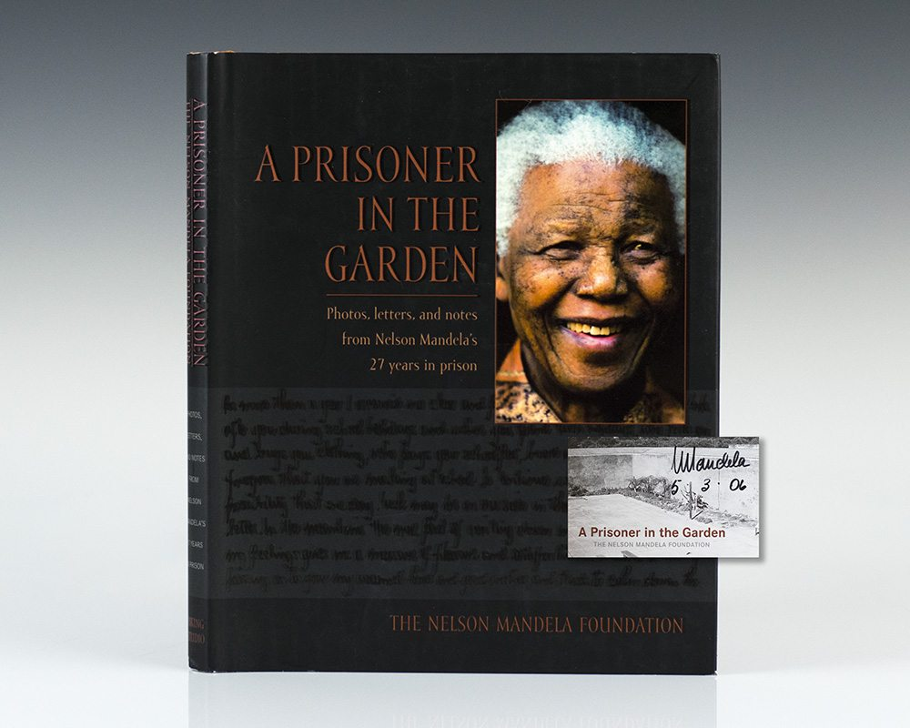 First edition of Nelson Mandela's Prisoner In The Garden; Signed by Him