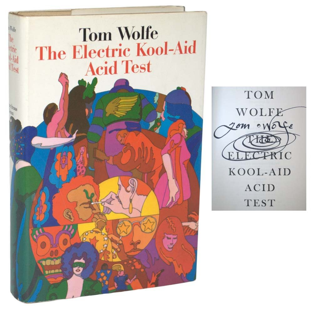 a descriptive analysis about the american experience in the electric kool aid acid test by tom woolf The guardian's 100 greatest novels of all the definitive novelist of the african-american experience the electric kool-aid acid test by tom wolfe.