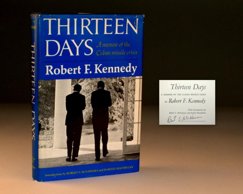 thirteen days the cuban missile crisis essay