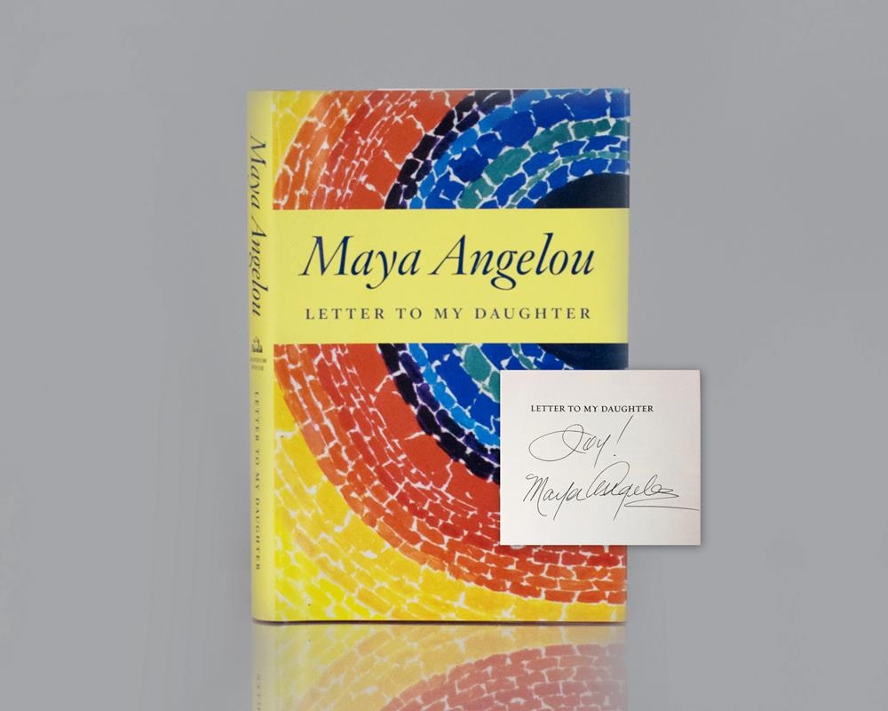 letter to my daughter maya angelou letter to my angelou edition signed 13531
