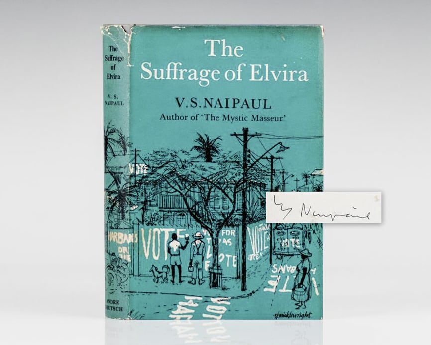 First Edition of V. S. Naipaul's The Suffrage of Elvira; Signed by the author