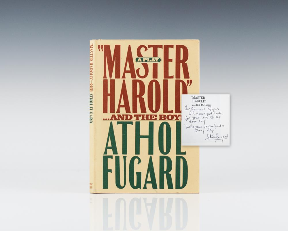 an analysis of the character of hally in master harold and the boys by athol fugard 2|page now that we know more about the author, athol fugard, let us look at our main character in question, hally hally is clearly a relatively smart, white boy, who has an insatiable love for geography and history.
