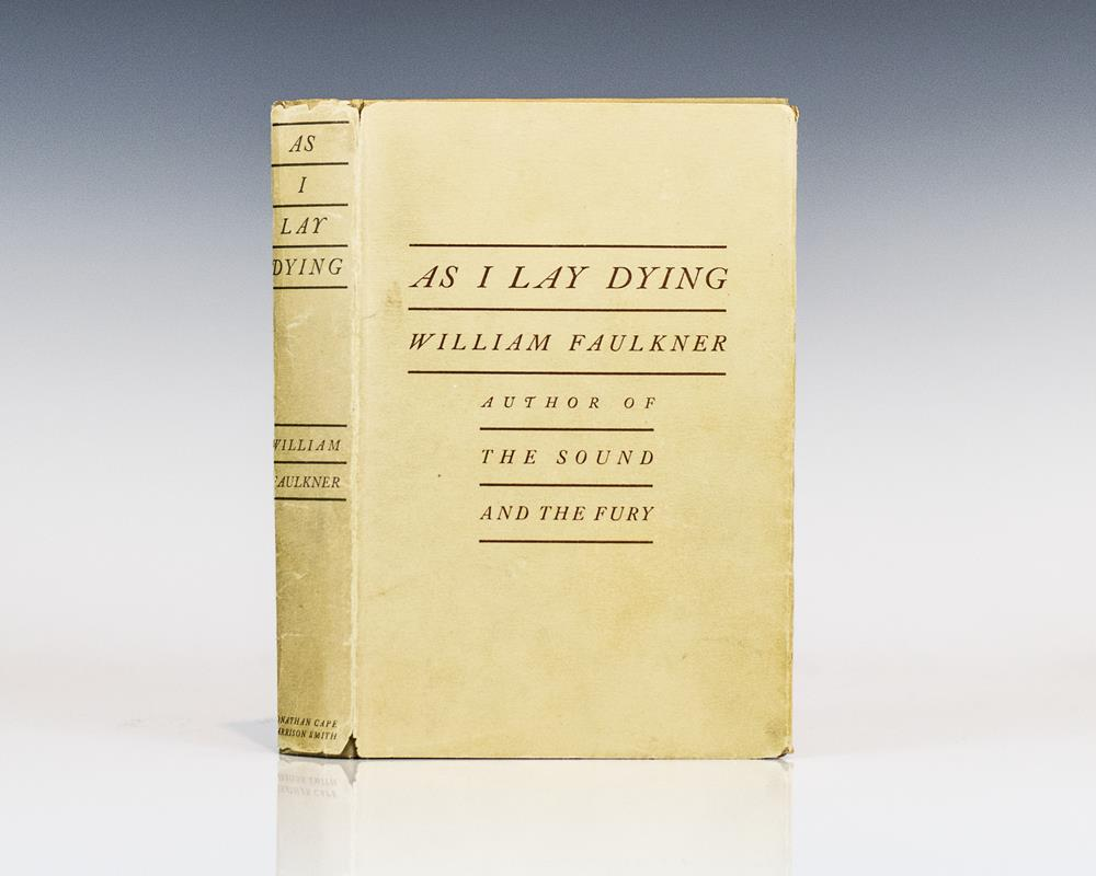 as i lay dying william faulkner first edition rare book as i lay dying