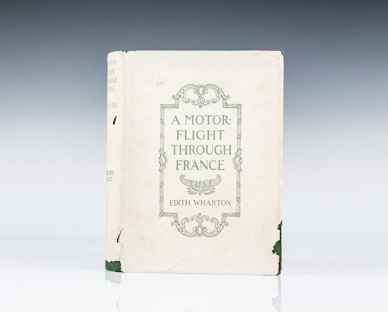 A Motor-Flight Through France by Edith Wharton, First Edition
