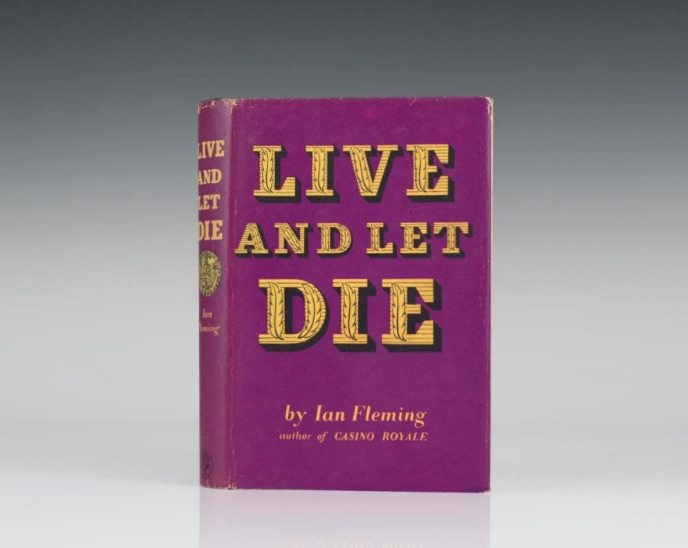First Edition of Live and Let Die by Ian Fleming