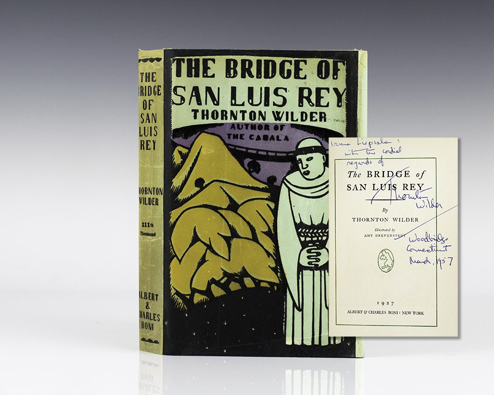the bridge to san luis rey Thornton wilder won the pulitzer prize for the bridge of san luis rey in 1927 it was only his second novel and came ten years before his best known work - the play our town in 1938.