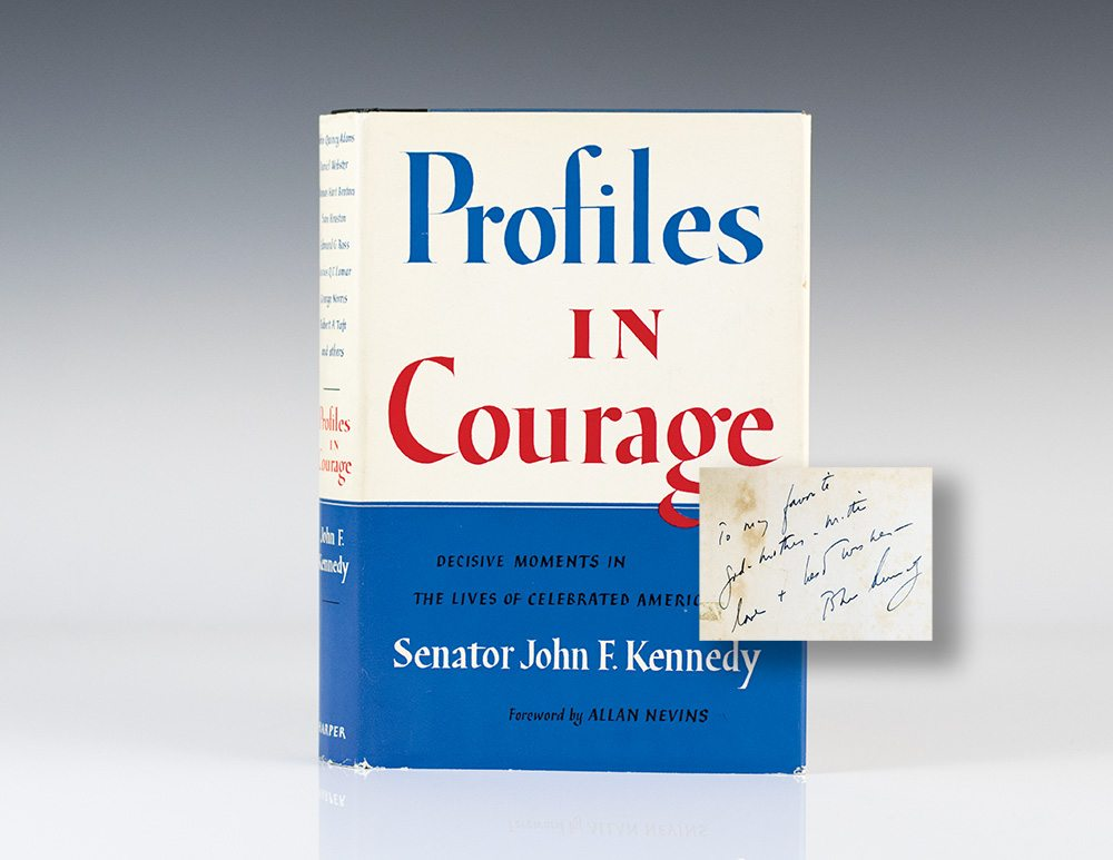 an analysis of courageous politicians in profiles in courage by john f kennedy Profiles of courage essay examples an analysis of profiles of courage by john f kennedy an analysis of courageous politicians in profiles in courage by.