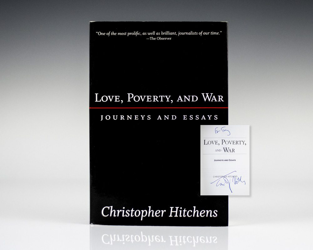 Love,Poverty and War : Journeys and Essays