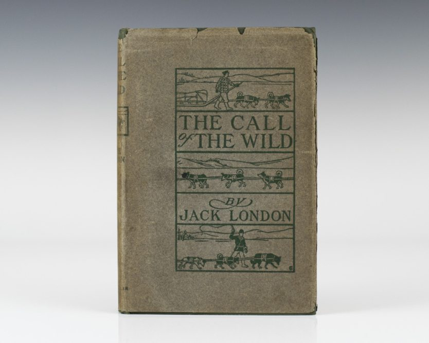 First Edition of The Call of the Wild by Jack London