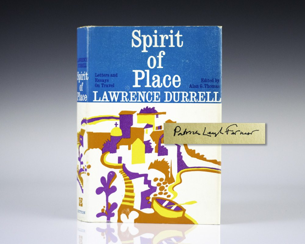 Spirit Of Places Lawrence Durrell First Edition Patrick Leigh Fermor  Spirit Of Place Letters And Essays On Travel
