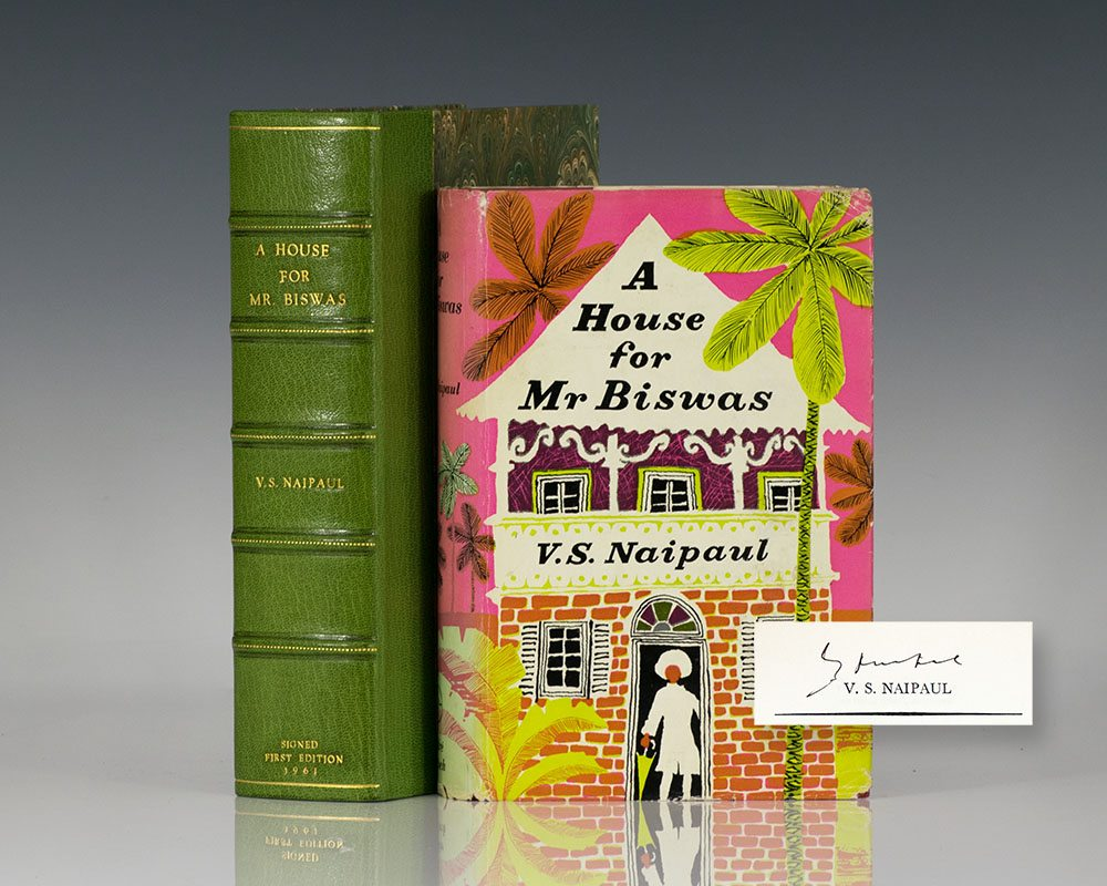 Rare first edition of Naipaul's magnum opus: A House for Mr. Biswas; signed by the author