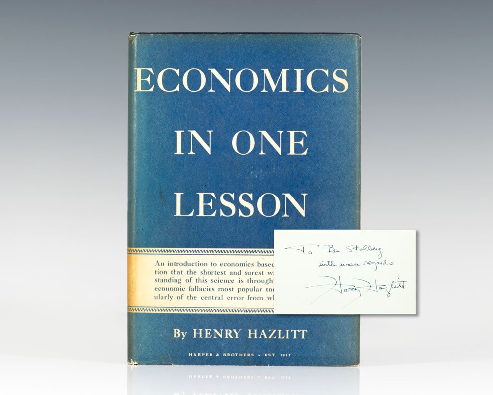 Rare First Edition of Economics in One Lesson; Inscribed by Henry Hazlitt to fellow journallst Benjamin Stolberg