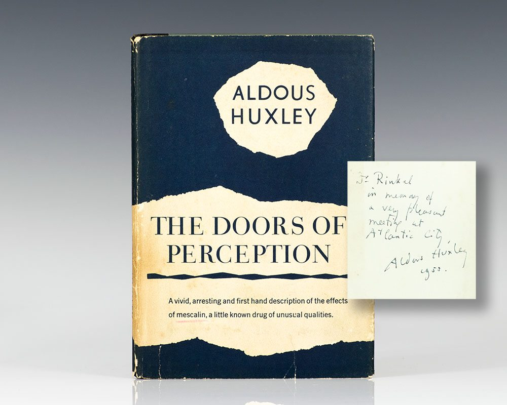 The Doors of Perception. & The Doors of Perception Aldous Huxley First Edition Signed
