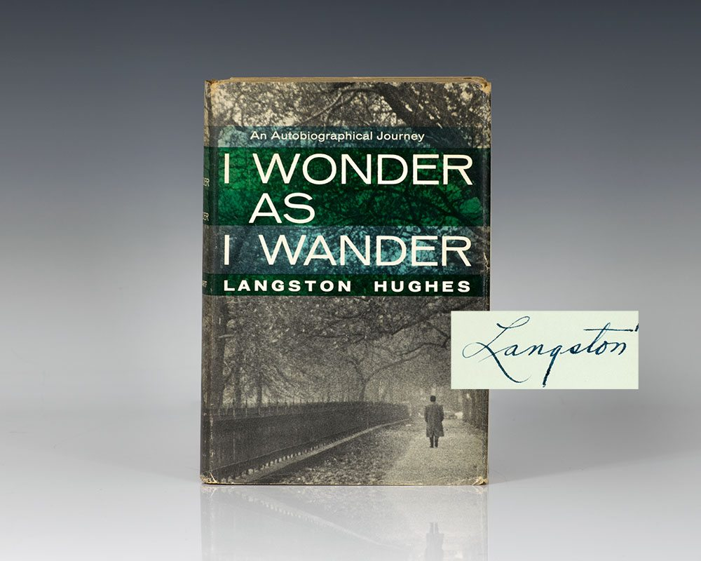 First Edition of I Wonder As I Wander: An Autobiographical Journey; Lengthily Inscribed by Langston Hughes