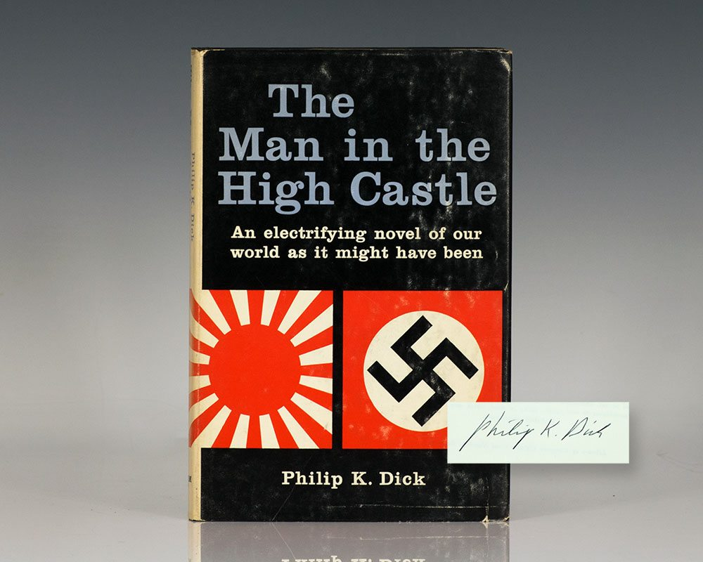 The Man in the High Castle Philip K. Dick First Edition Signed