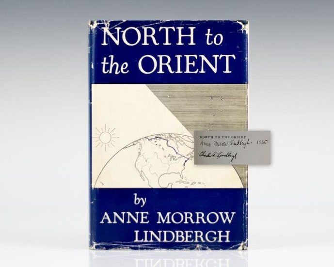 First Edition of North to the Orient; Inscribed by Anne Morrow Lindbergh