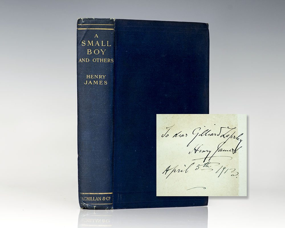 First Edition of Henry James' A Small Boy and Others; Inscribed by Him in the year of Publication