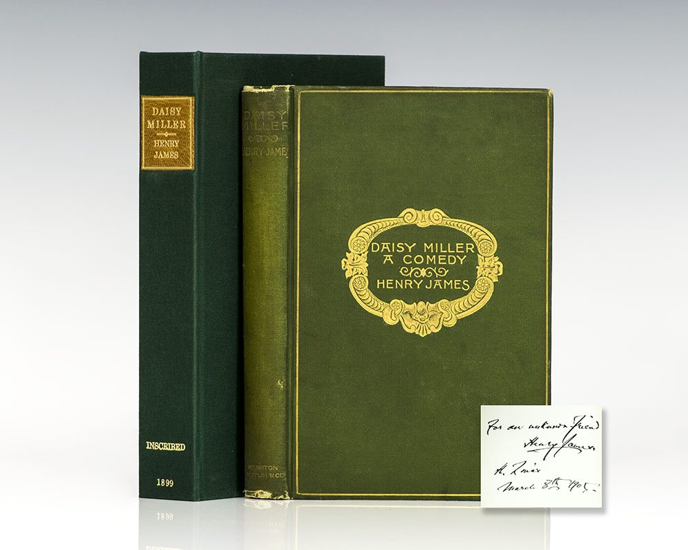 First Edition of Henry James' Daisy Miller; Inscribed by Him