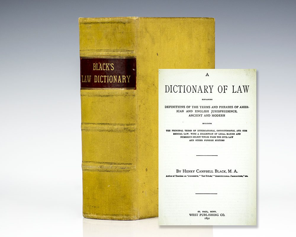 A Dictionary of Law Containing: Definitions of the Terms and Phrases of  American and English ...