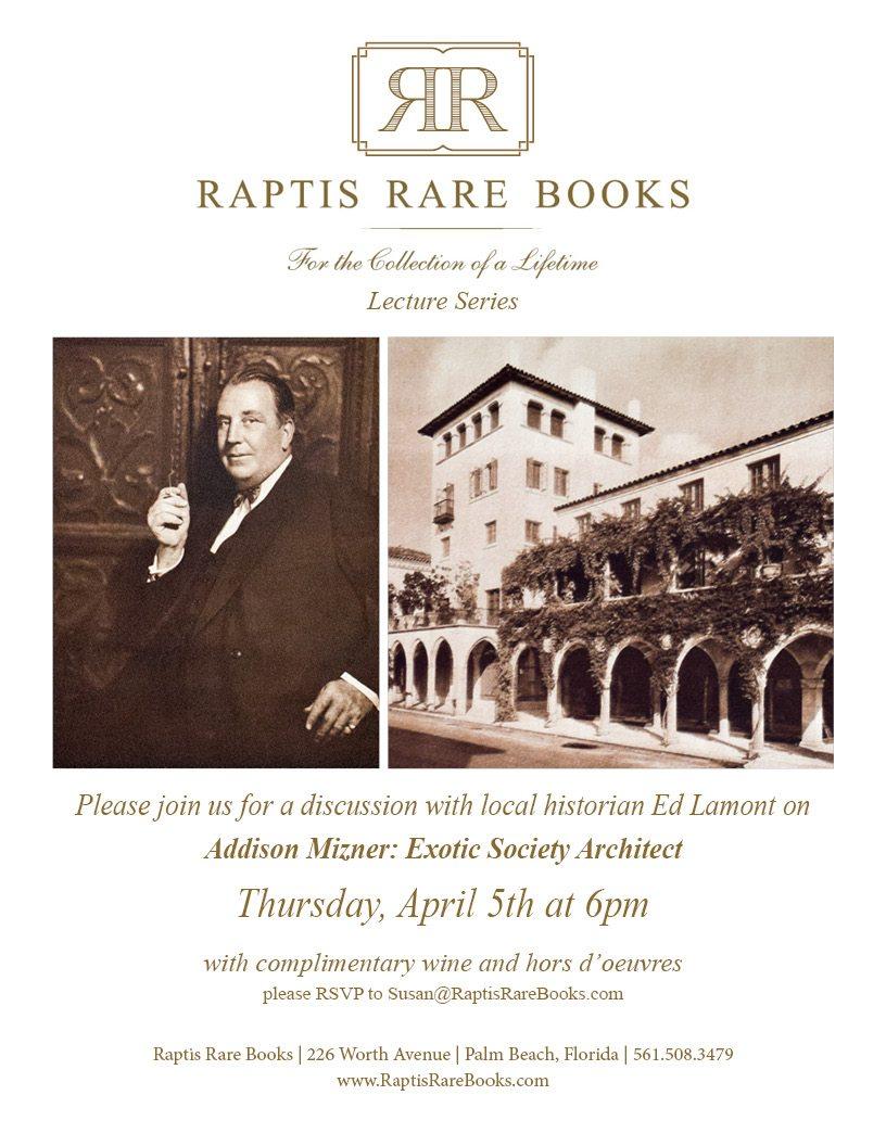 Ed Lamont Thursday April 5th 2018 Raptis Rare Books Addison Mizner