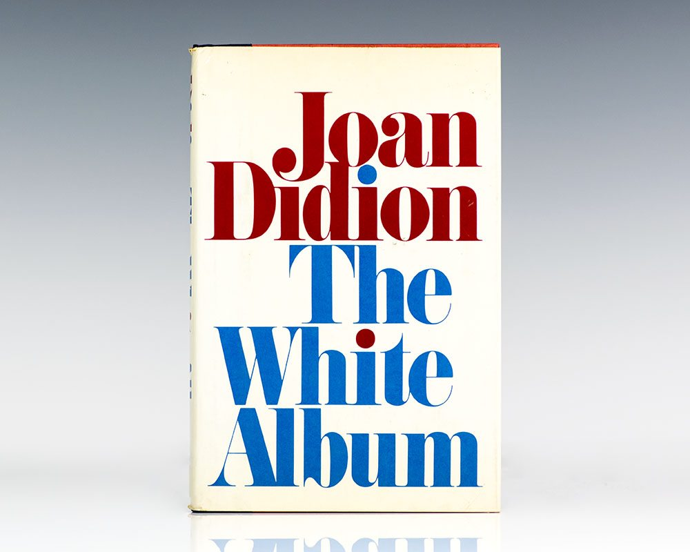 First Edition of Joan Didion's The White Album; Signed by Her