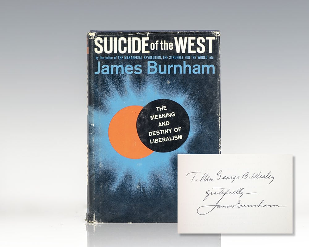 Essay Paper The Suicide Of The West An Essay On The Meaning And Destiny Of Liberalism Good High School Essays also Essay My Family English The Suicide Of The West James Burnham First Edition Signed Old English Essay