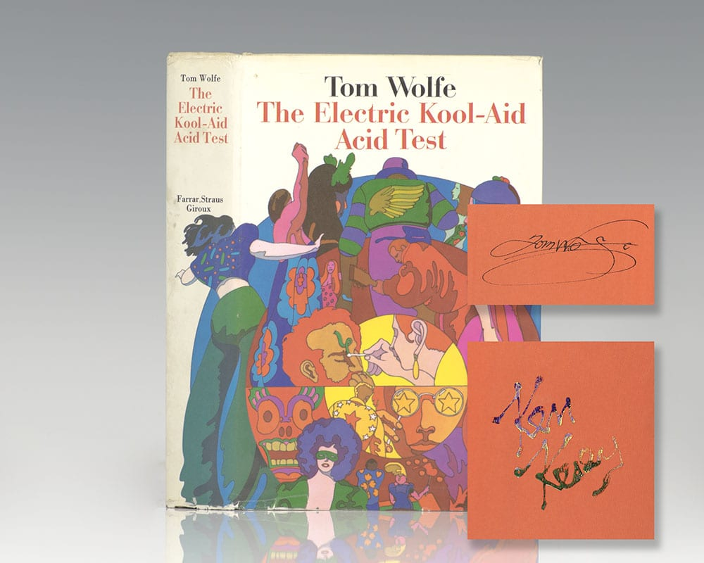 First edition of The Electric Kool-Aid Acid Test; signed by Tom Wolfe and Ken Kesey