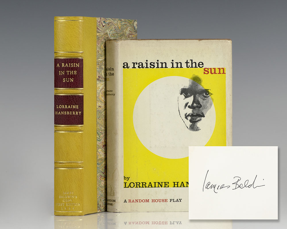 James Baldwin's first edition copy of A Raisin In the Sun; with Baldwin's ownership signature