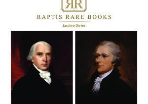 Felzenberg Raptis Rare Books Lecture Series Hamilton